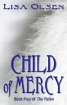 Child of Mercy (The Fallen #4)