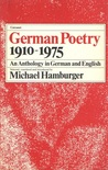 German Poetry, 1910-1975: An Anthology in German and English