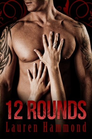 12 Rounds by Lauren Hammond
