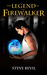The Legend of the Firewalker (The Legend of the Firewalker, #1)