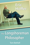 Eric Hoffer: The Longshoreman Philosopher