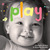Play: A board book about playtime