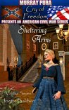 Sheltering Arms (Cry of Freedom, #7)