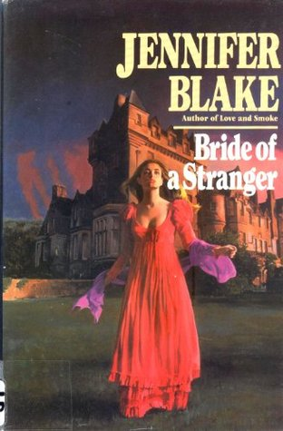 Bride of a Stranger (Classic Gothics Collection #2)