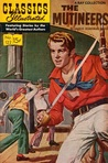 Classics Illustrated 122 of 169 : The Mutineers