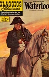 Classics Illustrated 135 of 169 : Waterloo