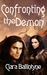 Confronting the Demon (The Seven Circles of Hell, #1)