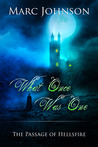 What Once Was One (The Passage of Hellsfire, #2)