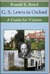 C. S. Lewis in Oxford: A Guide for Visitors