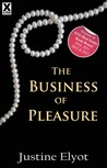 The Business of Pleasure by Justine Elyot