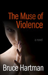The Muse of Violence
