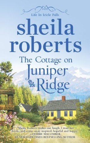 Image result for Sheila Roberts The Cottage On Juniper Ridge Images