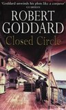 Closed Circle by Robert Goddard