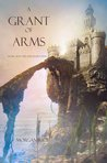 A Grant of Arms (The Sorcerer's Ring, #8)