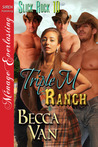 Triple M Ranch (Slick Rock  #10)