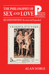 Philosophy of Sex and Love: An Introduction 2nd Edition, Revised and Expanded