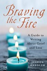 Braving the Fire:...