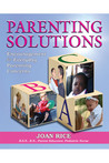 Parenting Solutions: Encouragement for Everyday Parenting Concerns