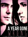A Year Gone Wrong (A Bet Gone Wrong, #3)