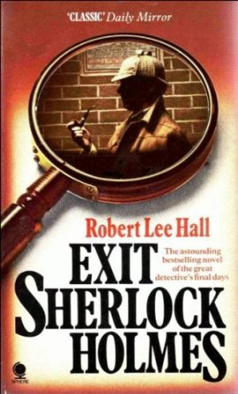 Exit Sherlock Holmes The Great Detective