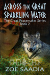 Across the Great Sparkling Water by Zoe Saadia