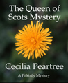 The Queen of Scots Mystery (Pitkirtly Mysteries #6)