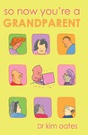 So Now Youre a Grandparent
