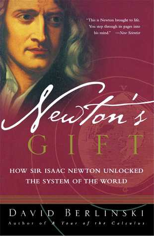 Newton's Gift by David Berlinski