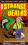 The Fortean Times Book of More Strange Deaths