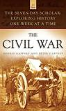 The Seven-Day Scholar: The Civil War: Exploring History One Week at a Time