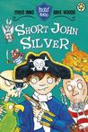 Short John Silver. by Chris Inns and Dave Woods