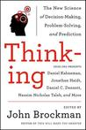 Thinking: The New Science of Decision-Making, Problem-Solving, and Prediction