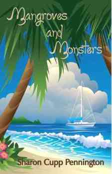 Mangroves and Monsters by Sharon C. Pennington