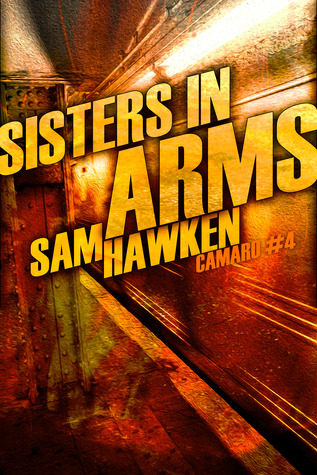 Sisters in Arms (Camaro #0.4)