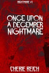 Once Upon a December Nightmare (Nightmare, #1)