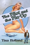The Pilot And The Pin-Uup
