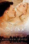 Bliss, The Malone Brothers Book 2