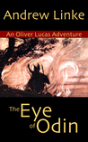 The Eye of Odin (Oliver Lucas Adventures #2)