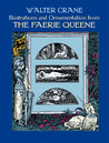 Illustrations and Ornamentation from The Faerie Queene