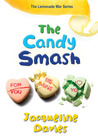 The Candy Smash (The Lemonade War, #4)