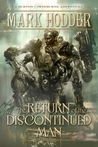 The Return of the Discontinued Man (Burton & Swinburne, #5)