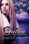 Fallen (The Transformed, #Prequel)