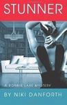 Stunner (A Ronnie Lake Mystery, #1)