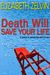 Death Will Save Your Life (Bruce Kohler #4)