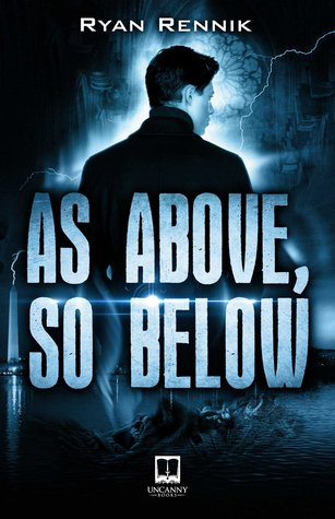 As Above, So Below (Augustino Case Files)