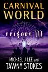 Carnival World (CW Episode, #3)