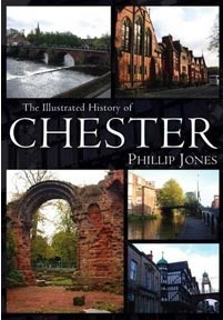The Illustrated History Of Chester