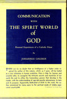 Communication with the Spirit World of God: Personal Experiences of a Catholic Priest
