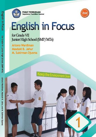 English in Focus for Grade VII Junior High School (SMP/MTs)