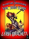 The Planetary Adventures of Eric John Stark